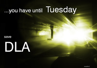 a poster saying you have until Tuesday to save DLA
