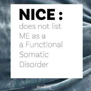 NICE does not list ME as a Functional Somatic Disorder