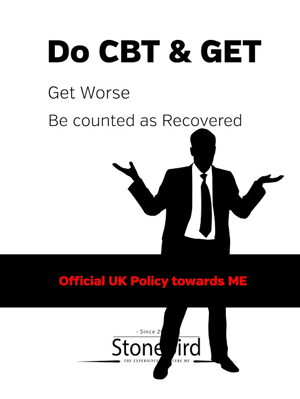Do CBT and GET. Get worse. Be counted as Recovered.
